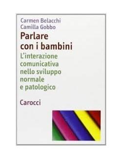 PARLARE CON I BAMBINI - BELACCHI CAROCCI