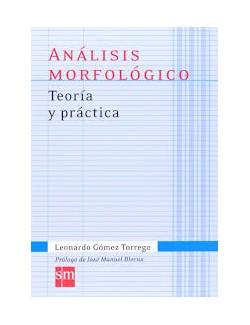 ANALISIS MORFOLOGICO TEORIA Y PRATICA - GOMEZ TORREGO (-50%)