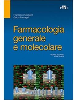Farmacologia generale - Clemente Fumagalli
