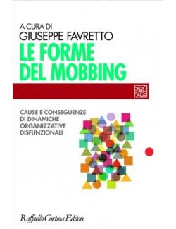 FORME DEL MOBBING - FAVARETTO (-50%) 15€