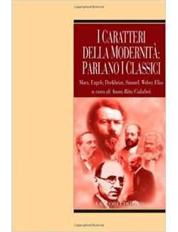 CARATTERI DELLA MODERNITA PARLANO I CLASSICI - CALABRO (-50%)