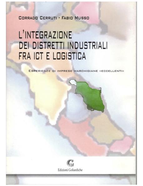 INTEGRAZIONE DEI DISTRETTI INDUSTRIALI FRA ICT E LOGISTICA - CERRUTI MUSSO