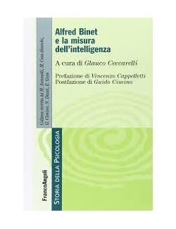 ALFRED BINET E LA MISURA DELL INTELLIGENZA - CECCARELLI (-50%)