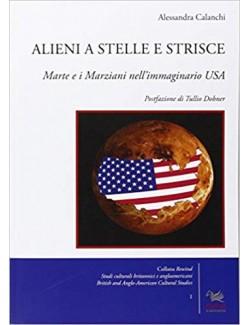 ALIENI A STELLE E STRISCE - CALANCHI (-50%)
