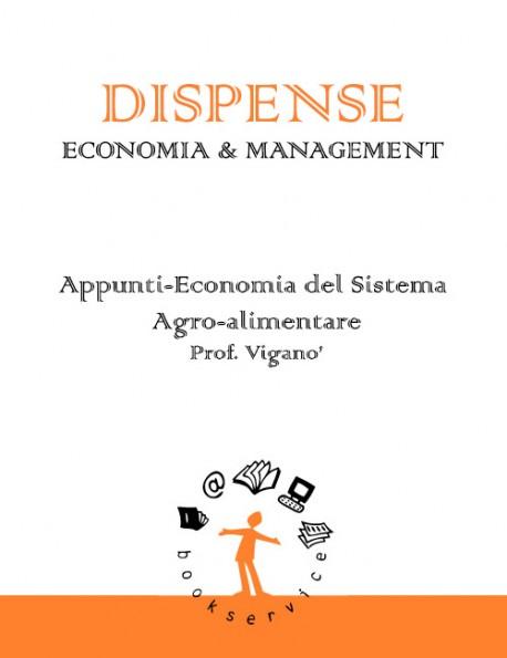 Appunti-Economia del Sistema Ag ro-alimentare - Prof. Viganò